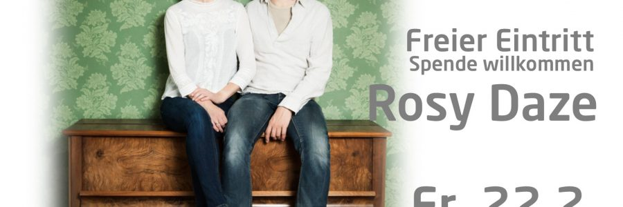 Songs & Whispers-Concert mit Rosy Daze
